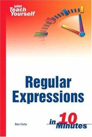 Cover of: Sams teach yourself regular expressions in 10 minutes