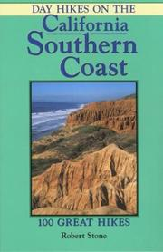 Cover of: Day hikes on the California southern coast: 100 great hikes