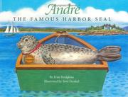 Cover of: André: the famous harbor seal