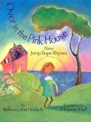 Cover of: Over in the pink house: new jump rope rhymes