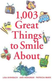 Cover of: 1,003 great things to smile about