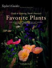 Cover of: Taylor's guide to growing North America's favorite plants
