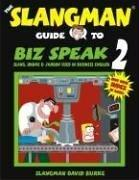 Cover of: The slangman guide to biz speak 2
