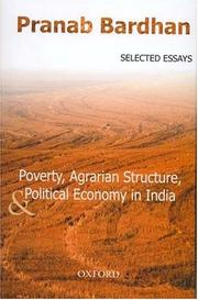 Cover of: Poverty, agrarian structure, and political economy in India: selected essays