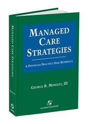Cover of: Managed care strategies