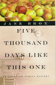 Cover of: Five thousand days like this one: an American family history