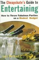 Cover of: The cheapskate's guide to entertaining