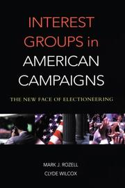 Cover of: Interest groups in American campaigns