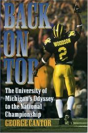 Cover of: Back on top: the University of Michigan's odyssey to the national championship