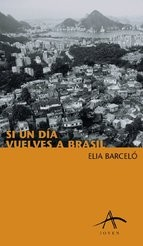 Cover of: Si un día vuelves a Brasil