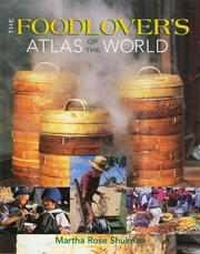 Cover of: Foodlover's atlas of the world