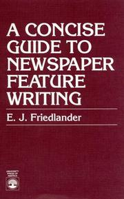 Cover of: A concise guide to newspaper feature writing