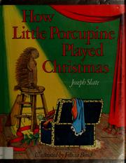 Cover of: How little porcupine played Christmas