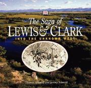 Cover of: The saga of Lewis & Clark: into the uncharted West