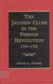 Cover of: The Jacobin clubs in the French Revolution, 1793-1795