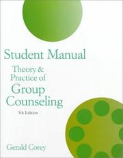 Cover of: Student manual for Theory and practice of group counseling