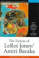 Cover of: The fiction of Leroi Jones/Amiri Baraka
