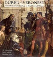 Cover of: Dürer to Veronese: sixteenth-century paintings in the National Gallery
