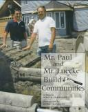 Cover of: Mr. Paul and Mr. Luecke build communities