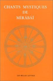 Cover of: Chants mystiques de Mīrābāī