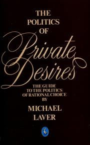 Cover of: The politics of private desires