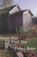 Cover of: Some day I'll find you