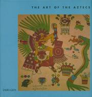 Cover of: The art of the Aztecs
