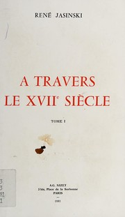 Cover of: A travers le XVIIe siècle