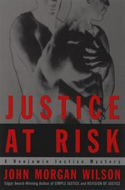 Cover of: Justice At Risk: A Benjamin Justice Mystery