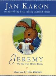 Cover of: Jeremy: The Tale of an Honest Bunny
