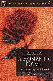 Cover of: Writing a romantic novel, and getting published