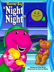 "Cover of: Barney says ""Night night"""