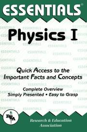 Cover of: The essentials of Physics I