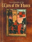Cover of: Encyclopedia of the Wars of the Roses