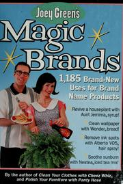 Cover of: Joey Green's magic brands: 1,185 brand-new uses for brand name products
