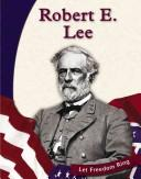 Cover of: Robert E. Lee