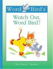 Cover of: Watch out, Word Bird!
