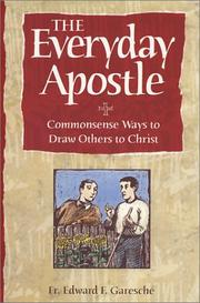 Cover of: The everyday apostle: commonsense ways to draw others to Christ