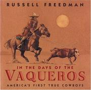 Cover of: In the days of the vaqueros: America's first true cowboys