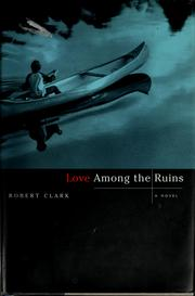 Cover of: Love among the ruins