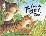 Cover of: I'm a tiger, too!