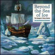 Cover of: Beyond the sea of ice: the voyages of Henry Hudson