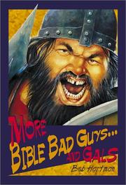 Cover of: More Bible bad guys-- and gals