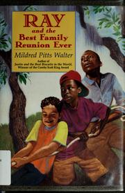 Cover of: Ray and the best family reunion ever