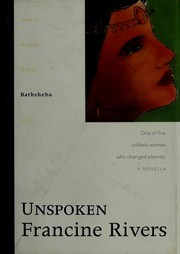 Cover of: Unspoken: Bathsheba (Lineage of Grace, 4)