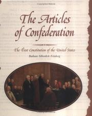 Cover of: The Articles of Confederation: the first constitution of the United States