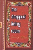 Cover of: The dropped living room