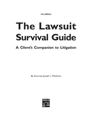 Cover of: The lawsuit survival guide: a client's companion to litigation
