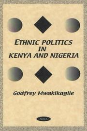 Cover of: Ethnic politics in Kenya and Nigeria