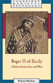Cover of: Roger II of Sicily: a ruler between East and West